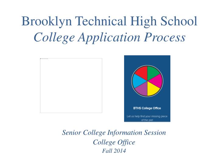 brooklyn technical high school college application process n.
