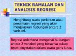 teknik ramalan dan analisis regresi
