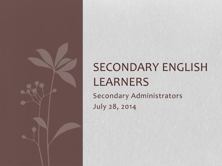 secondary english learners n.
