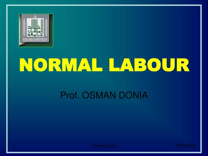 normal labour n.
