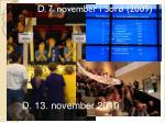 d 7 november i sor 2009