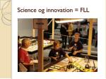 science og innovation fll