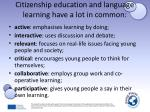 c itizenship education and language learning have a lot in common