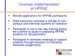 oversee implementation of hppae