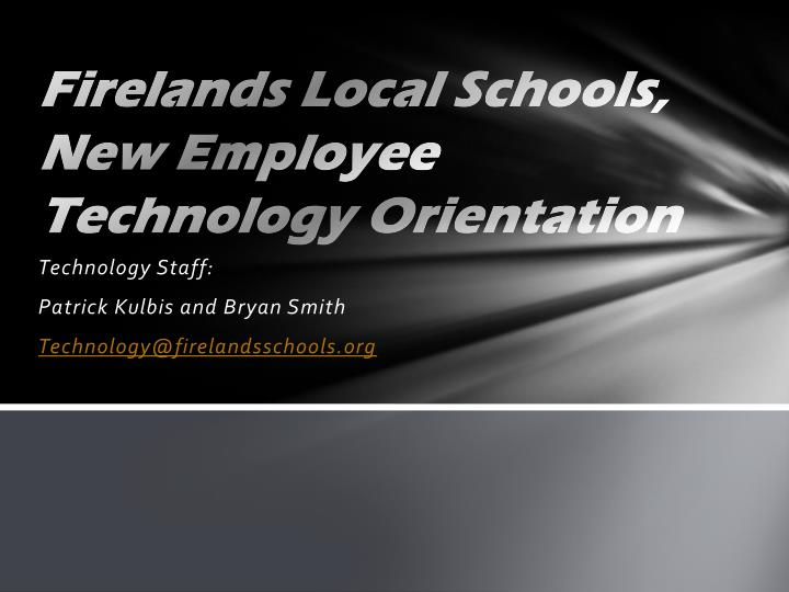 firelands local schools new employee technology orientation n.