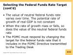 selecting the federal funds rate target cont d