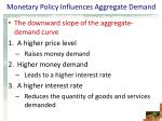 monetary policy influences aggregate demand7