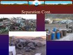 separation cont