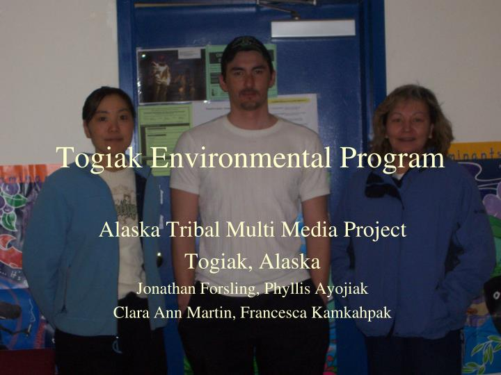 togiak environmental program n.