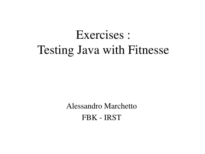 exercises testing java with fitnesse n.