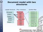 document model with two structures
