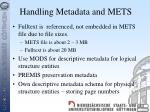 handling metadata and mets