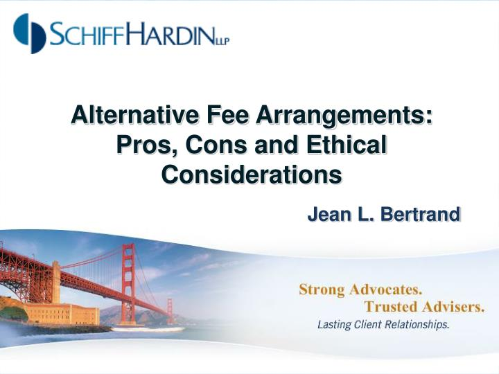 alternative fee arrangements pros cons and ethical considerations n.