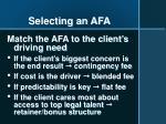 selecting an afa