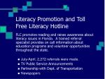 literacy promotion and toll free literacy hotline