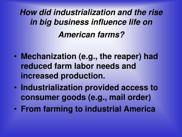 industrialization and the rise of big business essay Transcript of industrialization and the gilded age industrialization and the pros and cons of big business the rise of unions.
