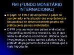 fmi fundo monet rio internacional