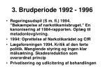 3 brudperiode 1992 1996