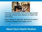 about quro health studios
