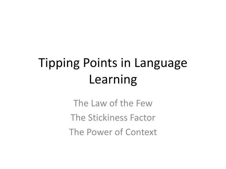 tipping points in language learning n.