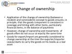 change of ownership