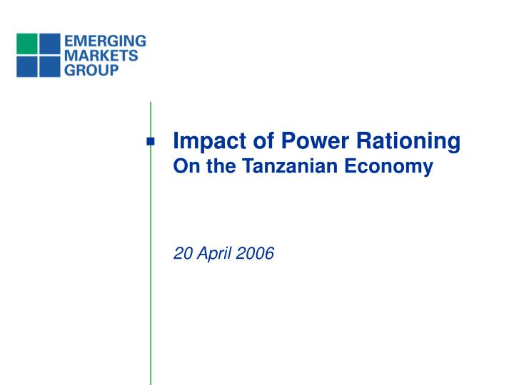 impact of power rationing on the tanzanian economy n.