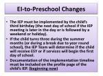 ei to preschool changes13
