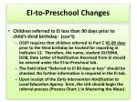 ei to preschool changes8