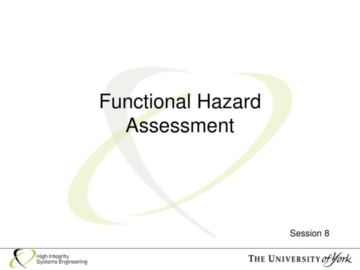 functional hazard assessment n.