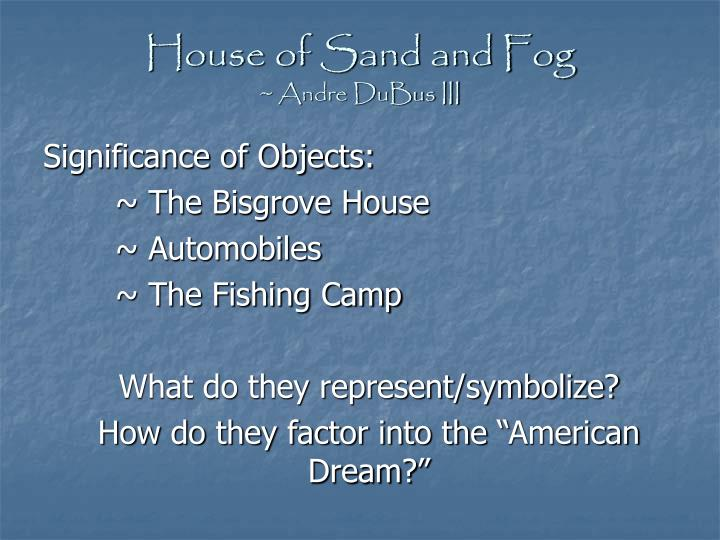 house of sand and fog andre dubus iii n.