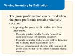 valuing inventory by estimation5