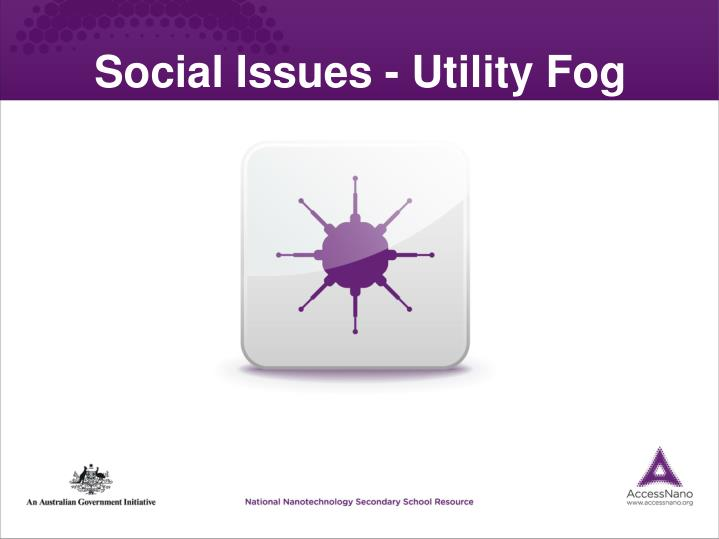social issues utility fog n.