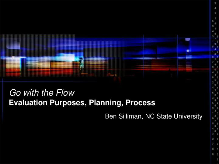 go with the flow evaluation purposes planning process n.