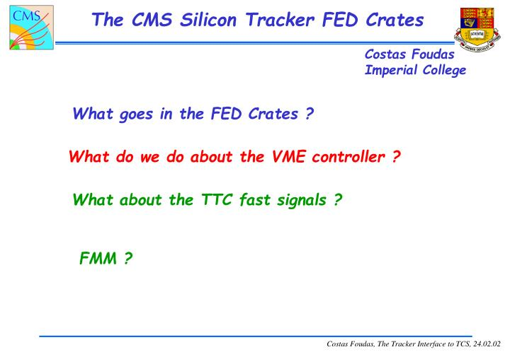 the cms silicon tracker fed crates n.