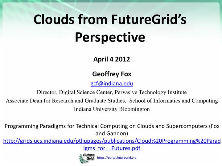 clouds from futuregrid s perspective n.