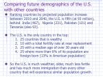 comparing future demographics of the u s with other countries