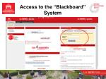 access to the blackboard system
