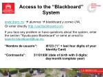 access to the blackboard system1