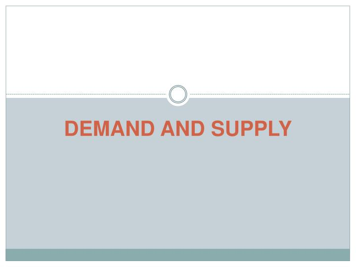 demand and supply n.