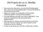 iii projeto de lei vs medida provis ria