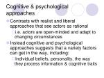 cognitive psychological approaches