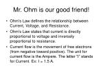 mr ohm is our good friend