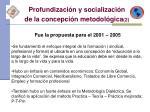 profundizaci n y socializaci n de la concepci n metodol gica 2