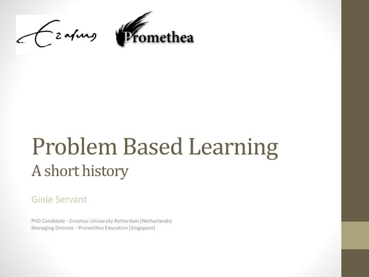 problem based learning a short history n.
