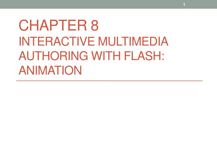 chapter 8 interactive multimedia authoring with flash animation n.