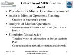 other uses of mer brahms model