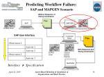 predicting workflow failure sap and mapgen scenario