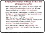 employers continue to raise the bar and hire for innovation
