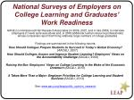 national surveys of employers on college learning and graduates work readiness