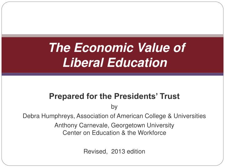 the economic value of liberal education n.